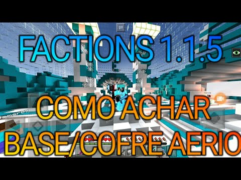 METODO DE ACHAR BASE/COFRE NO FACTIONS 1.1.5 MAS INVASÃO NO PRÓXIMO VÍDEO