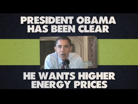 President Obama Wants Higher Energy Prices