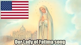Our Lady Of Fatima song (USA)