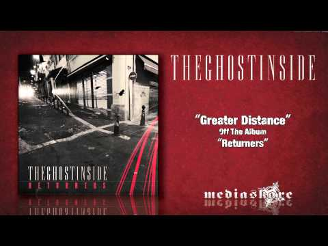 The Ghost Inside - Greater Distance