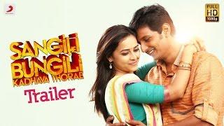 Sangili Bungili Kadhava Thorae - Official Tamil Trailer