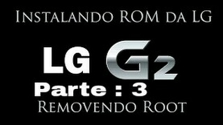 Como atualizar o LG G2 D805 para a versão lollipop (3 parte)