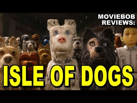 MovieBob Reviews: ISLE OF DOGS (2018)