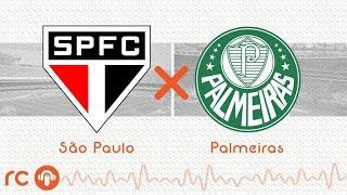 São Paulo 0X1 Palmeiras   AO VIVO   Paulistão