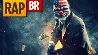 Rap do Payday 2 | Tauz RapGame 16