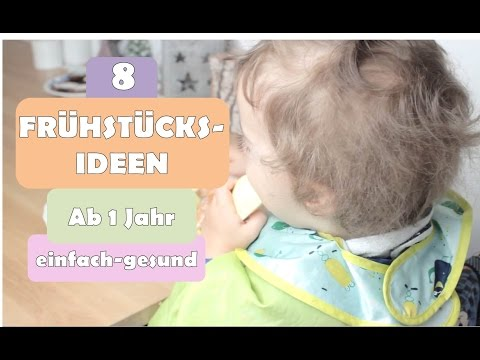Frühstücksideen für Kleinkinder | GESUND und EINFACH | Frühstück | Ab 1 Jahr | Ernährung | Tipps