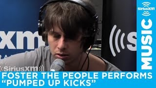 Foster the People Pumped Up Kicks ACOUSTIC on SiriusXM Alt Nation
