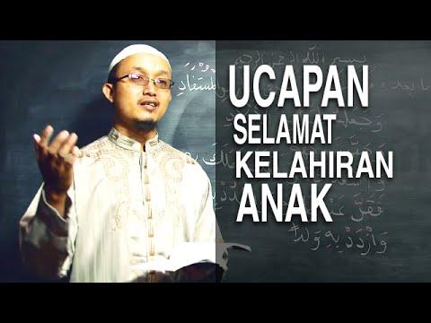 Serial Kajian Anak (6): Ucapan Selamat Untuk Kelahiran Anak - Ustadz Aris Munandar
