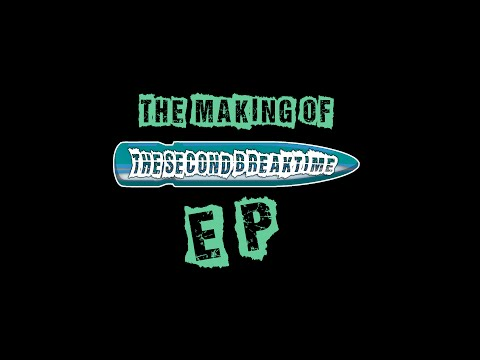 The Making of The second breaktime's EP (Trailer eps 2)
