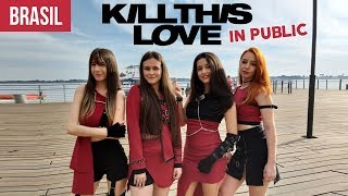 KPOP IN PUBLIC CHALLENGE - BLACKPINK Kill This Love dance cover by Black Shine