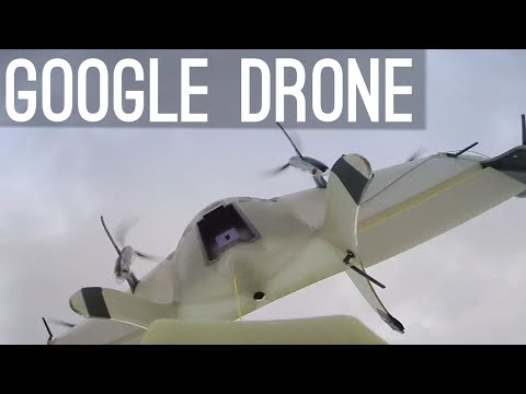 Google's Drones [Project Wing]