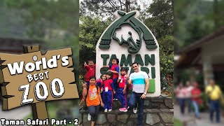 World's Best Zoo Taman Safari Part - II ( JAKARTA INDONESIA )