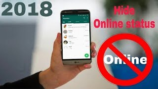 How To Hide Online Status On Whatsapp On 2018