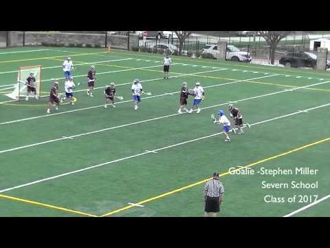 Stephen Miller 2017 Goalie- 2014 Severn School Lacrosse Highlights