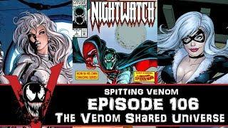 The Venom Vlog - Episode 106: The Venom Shared Universe