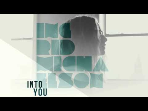 Ingrid Michaelson - Into You