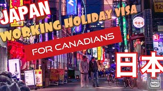 JAPAN WORKING HOLIDAY VISA FOR CANADIANS