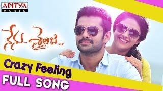 Crazy Feeling Full Song    Nenu Sailaja Songs    Ram, Keerthy Suresh, Devi Sri Prasad