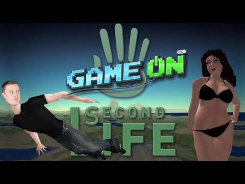 GAME ON: What is Second Life? Trolling & *NSFW*