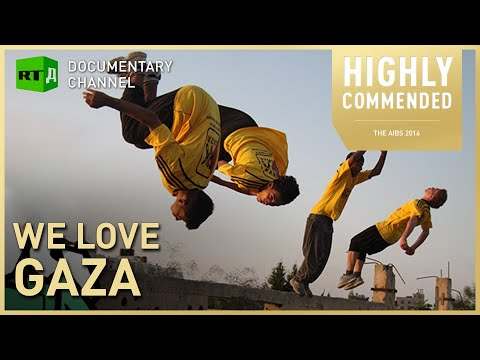 We Love Gaza. Free-running through rubble: extreme sport Gaza style