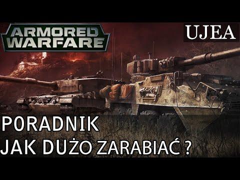 Armored Warfare Poradnik - Jak Dużo Zarabiać.