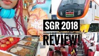 SGR KENYA 2018 REVIEW!!