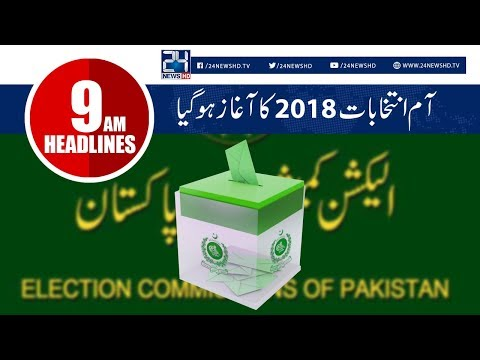 General Election Begins Today | News Headlines | 9:00 AM | 25 July 2018 | Election 2018 | 24 News HD