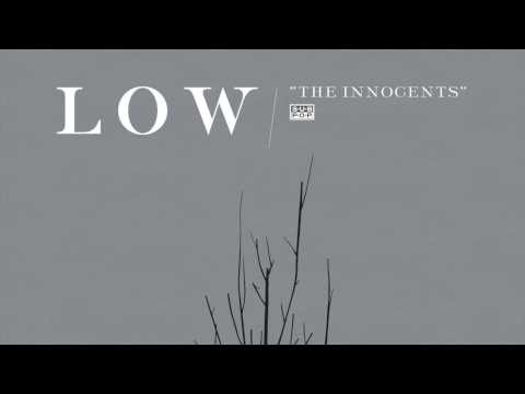 Low - The Innocents