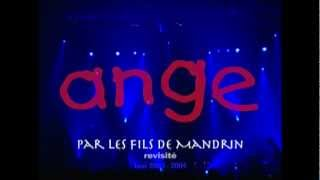 Watch Ange Par Les Fils De Mandrin video