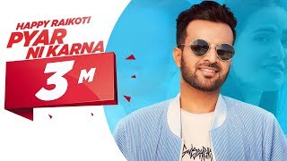Happy Raikoti | Pyar Ni Karna (Official Video) | Latest Songs 2019 | Speed Records