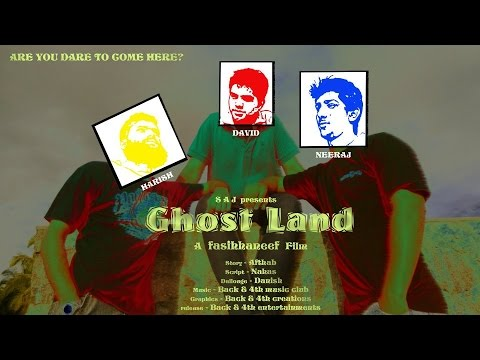 Ghost Land - Malayalam Short Film 2012