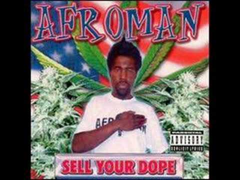 Afroman - Sell Your Dope