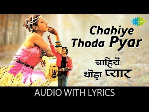 Chahiye Thoda Pyar with lyrics | चाहिए थोड़ा प्यार के बोल | Kishore Kumar | Lahu Ke Do Rang