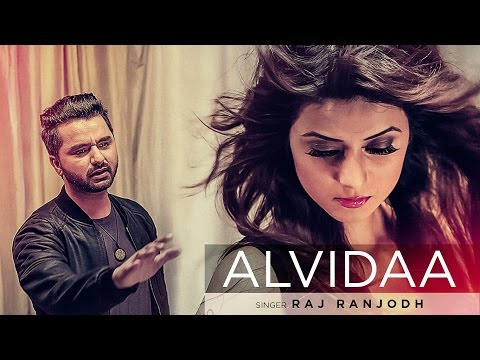 Alvidaa Full Video Song | Raj Ranjodh ft. Tigerstyle, Preet Kanwal | Latest Punj