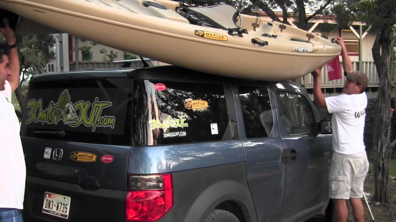 Yakntexas Native Kayaks On Cartop Honda Element Youtube