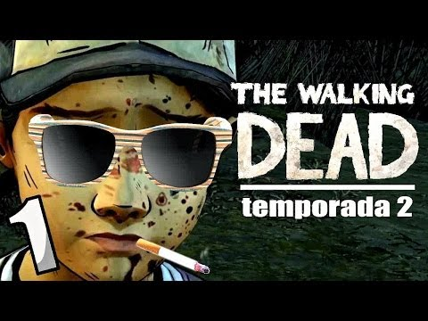 CLEMENTINE YA ES ADULTA | The Walking Dead Temp. 2 | Parte 1