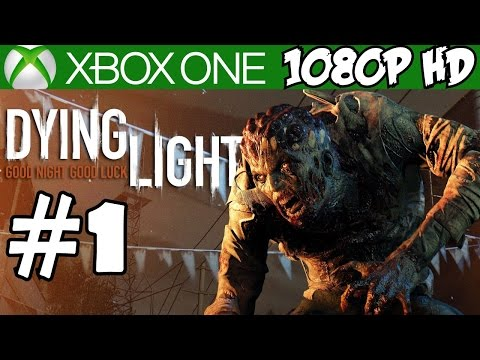 Dying Light Walkthrough Part 1 Gameplay Xbox One Let's Play Playthrough Review 1080P HD
