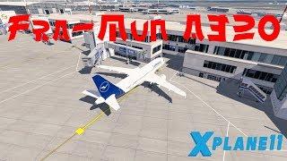 Von Frankfurt nach München Zeitraffer | A320 | XPlane 11