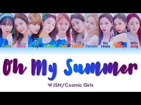 "Download WJSN/Cosmic Girls 우주소녀 "" Oh My Summer 눈부셔 "" s ColorCoded/ENG/HAN/ROM/가사 Mp4 baru"