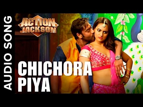 Chichora Piya (Uncut Audio Song) | Action Jackson | Ajay Devgn & Sonakshi Sinha
