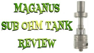 Maganus Tank Review Sub Ohm Clearomizer by Vapeston