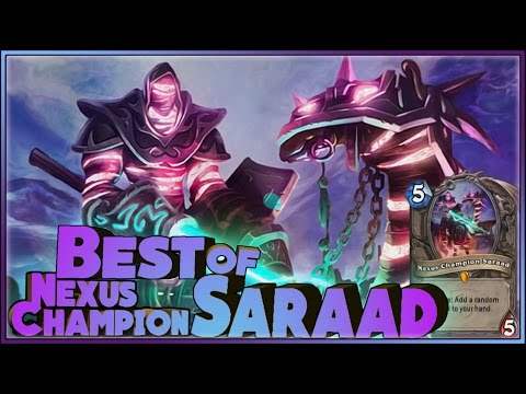 Hearthstone Best of Nexus-Champion Saraad - Funny and lucky Rng Moments