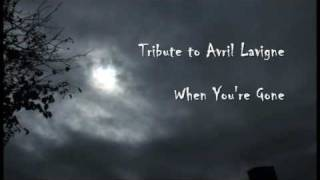 Tribute to Avril Lavigne - When You