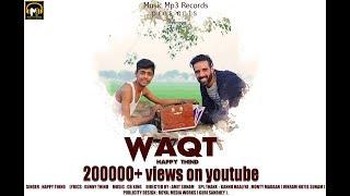 Download Lagu WAQT (Full Video) Happy Thind | Amit Sunam | Music Mp3 Records | New Punjabi Songs 2018 Gratis STAFABAND
