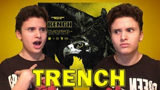 """TRENCH"" BY TWENTY ONE PILOTS 