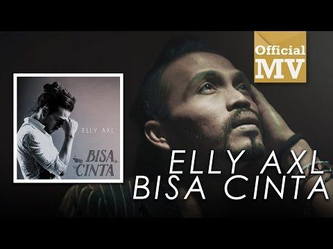 Elly AXL - Bisa Cinta (Official Music Audio)