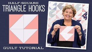 "Make a ""Half-Square Triangle Hooks"" Quilt with Jenny Doan of Missouri Star (Video Tutorial)"