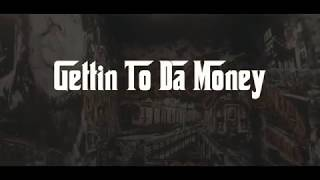 E-Mac  X  Nite Lite  X  BigBossMula - Gettin To Da Money ( Official Music Video )