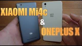 Xiaomi Mi4c & OnePlus X СРАВНЕНИЕ