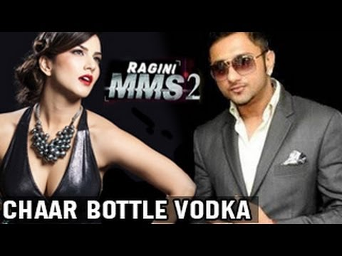 Char Bottle Vodka | Sunny Leone & Honey Singh New Song | Ragini Mms 2 video